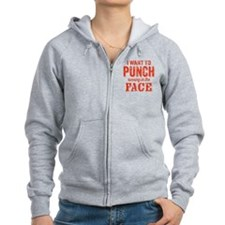 I Want To Punch Running In The Face Zip Hoodie