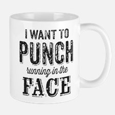 I Want To Punch Running In The Face Mugs
