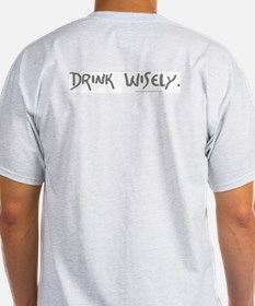 Drink Wisely Basic T-Shirt
