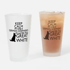 German Shephered NOT a Great White Drinking Glass