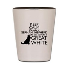 German Shephered NOT a Great White Shot Glass