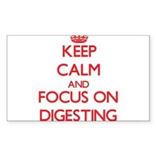 Keep Calm and focus on Digesting Decal