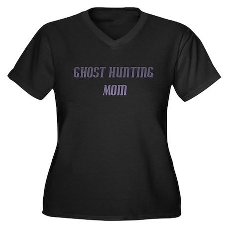 Ghost Hunting Mom Women's Plus Size V-Neck Dark T-