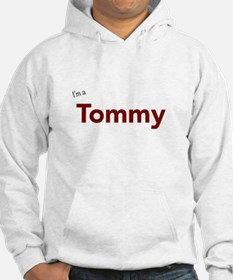 I'm a Tommy Hoodie