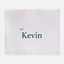 I'm a Kevin Throw Blanket