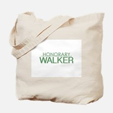 Honorary Walker Tote Bag