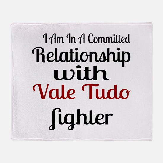 Relationship With Vale Tudo Fighter Throw Blanket