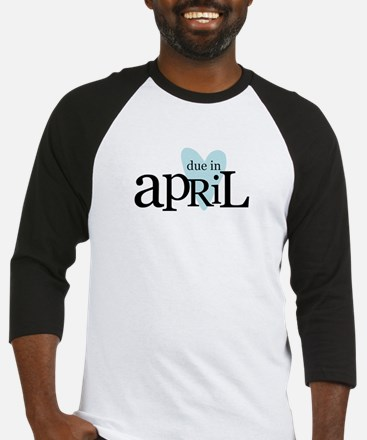 due in april blue Baseball Jersey