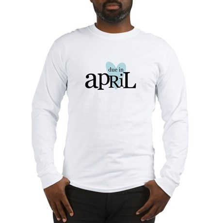 due in april blue Long Sleeve T-Shirt