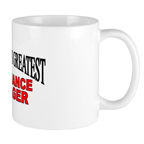 """""""The World's Greatest Compliance Manager"""" Mug"""