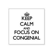 Keep Calm and focus on Congenial Sticker