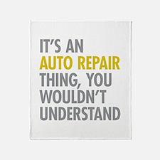 Its An Auto Repair Thing Throw Blanket