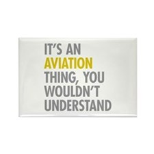Its An Aviation Thing Rectangle Magnet