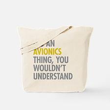 Its An Avionics Thing Tote Bag