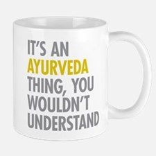 Its An Ayurveda Thing Mug