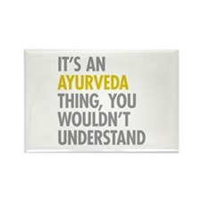 Its An Ayurveda Thing Rectangle Magnet
