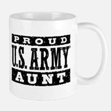 Proud US Army Aunt Mug