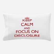 Disclosure Pillow Case