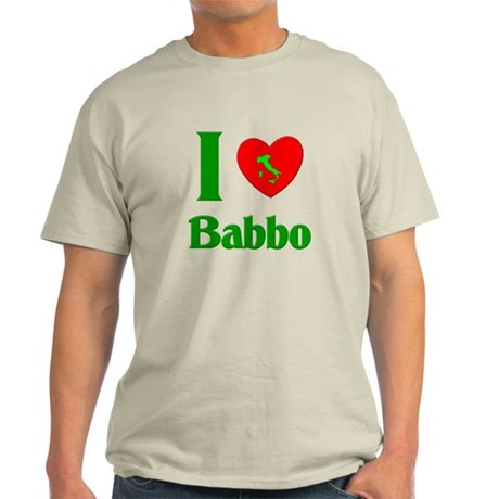 I (Heart) Love Babbo Light T-Shirt