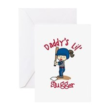 Daddys Lil Slugger Greeting Cards