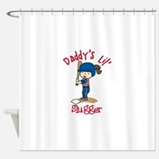 Daddys Lil Slugger Shower Curtain
