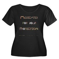 Medicated For Your Protection PlusSize ScoopNeck T