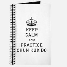 Keep Calm and Practice Chun Kuk Do Journal