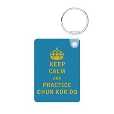Keep Calm and Practice Chun Kuk Do Keychains