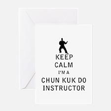 Keep Calm I'm a Chun Kuk Do Instructor Greeting Ca