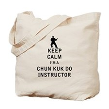 Keep Calm I'm a Chun Kuk Do Instructor Tote Bag