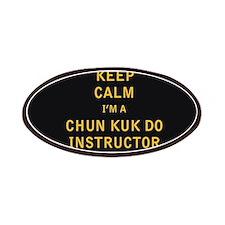 Keep Calm I'm a Chun Kuk Do Instructor Patches