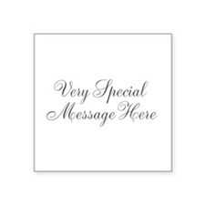 Very Special Message Here Sticker