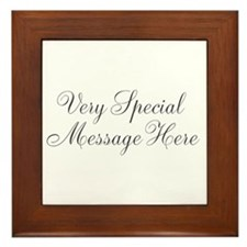 Very Special Message Here Framed Tile