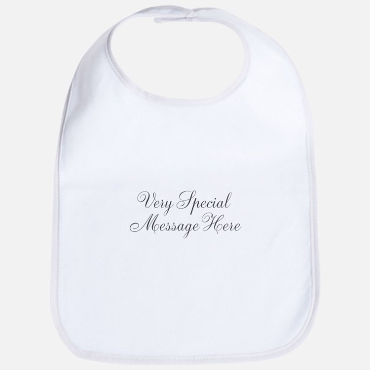 Very Special Message Here Bib