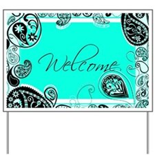 Welcome teal paisley Yard Sign