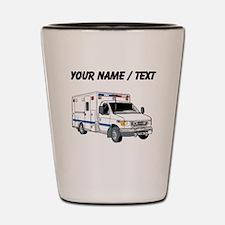 Custom Ambulance Shot Glass
