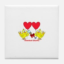 Hitched Chicks 2 Tile Coaster