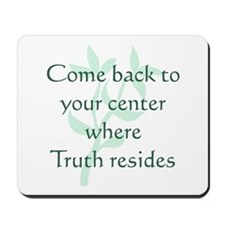 Come Back to Center Mousepad