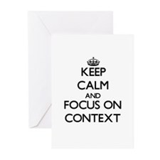 Keep Calm and focus on Context Greeting Cards