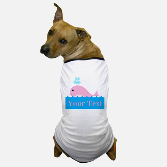 Personalizable Pink Whale Dog T-Shirt
