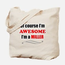 Miller Awesome Family Tote Bag