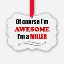 Miller Awesome Family Ornament