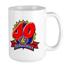 40 and Fabulous Mug
