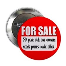 "For Sale 50th Birthday 2.25"" Button"