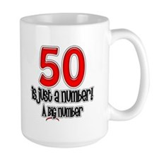 Just A Number 50th Birthday Mug