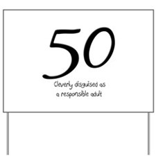 50th Birthday Disguise Yard Sign