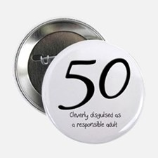"""50th Birthday Disguise 2.25"""" Button"""