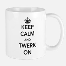 Keep Calm and Twerk On Mugs