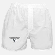 I'd Rather... Boxer Shorts