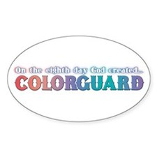 On The 8th Day, God Created Colorguard Decal